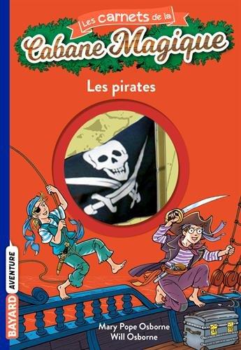 Les carnets de la cabane magique, Tome 4 : Les pirates