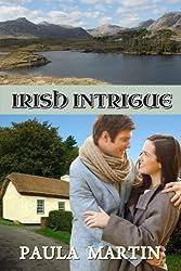 Irish Intrigue by Paula Martin (2015-02-27)