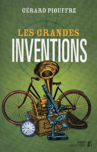 Les Grandes Inventions par Gérard PIOUFFRE