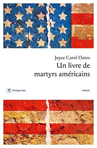 Un livre de martyrs américains | Oates, Joyce Carol. Auteur
