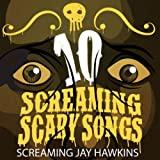 10 Screaming Scary Songs