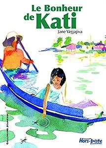 """Afficher """"Le bonheur de Kati"""""""