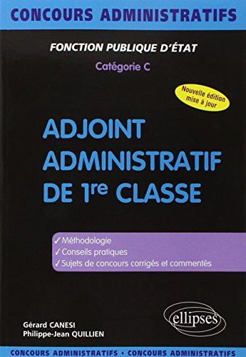 Adjoint administratif de 1re classe : Catégorie C par Gérard Canési