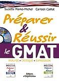 Préparer et réussir le GMAT: Analyse - Critique - Expression...