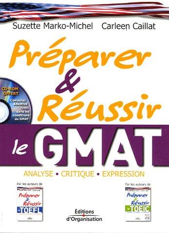 Prparer et russir le GMAT: Analyse - Critique - Expression