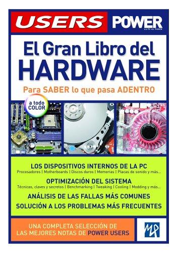 GRAN LIBRO DEL HARDWARE, EL (Manuales Users) por Mp Ediciones Staff