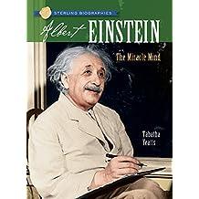 Albert Einstein: The Miracle Mind (Sterling Biographies (Paperback))