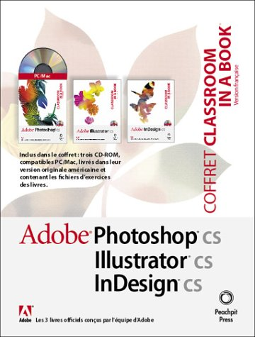 Creative Suite Box : Photoshop CS, Illustrator CS et InDesign CS (coffret 4 CD-ROM)