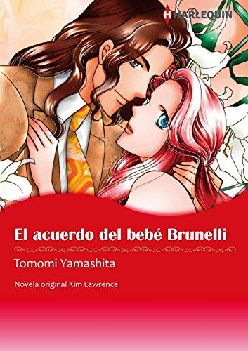 El acuerdo del bebé Brunelli (Harlequin Manga)