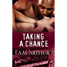 Taking a Chance: A romantic multicultural M/M romance (The Restoration Series Book 3) (English Edition)