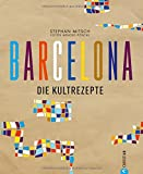 Barcelona: Die Kultrezepte - Best Reviews Guide