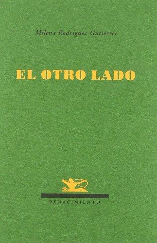 Otro Lado (Renacimiento) por Milena Rodríguez Gutiérrez