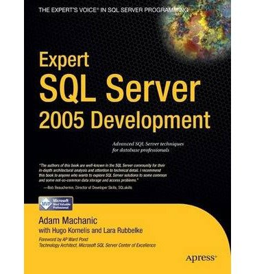 [(Expert SQL Server 2005 Development )] [Author: Adam Machanic] [May-2007]