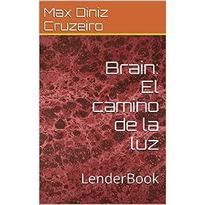 Brain: El camino de la luz