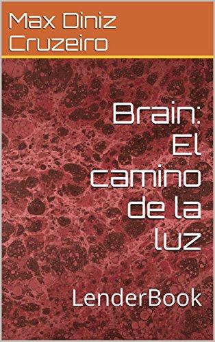 Brain: El camino de la luz por Max Diniz Cruzeiro