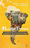 Mission Tepeyac - L'extraordinaire aventure d'une famille au service de l'Eglise et des plus pauvres