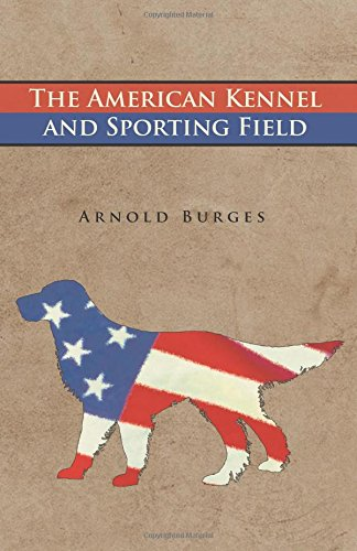 The American Kennel and Sporting Field