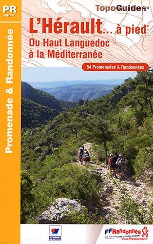 L'Hérault à pied : 54 promenades & randonnées