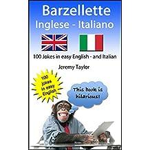 Barzellette Inglese Italiano (Language Learning Joke Books) (Italian Edition)