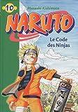 Naruto, Volume 10 - Le Code des Ninjas