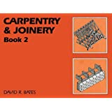 Carpentry and Joinery Book 2: Bk. 2