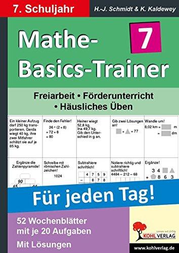 Mathe-Basics-Trainer 7. Schuljahr: Grundlagentraining für jeden Tag (Basic Trainer)
