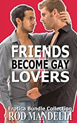 Friends Become Gay Lovers Erotica Bundle Collection
