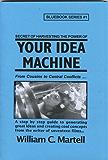 Your Idea Machine (Screenwriting Blue Books Book 1) (English Edition)