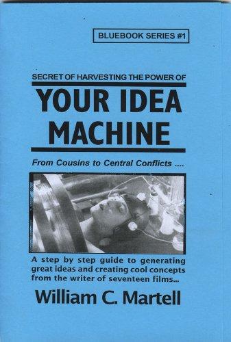 your-idea-machine-screenwriting-blue-books-book-1