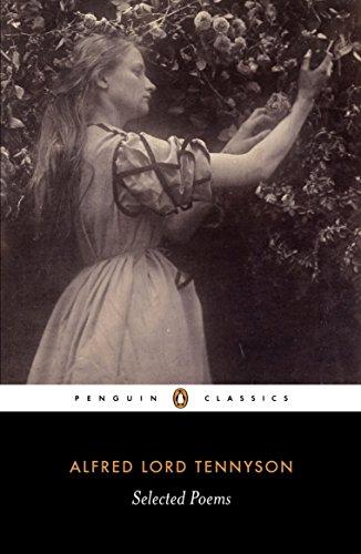 Selected Poems: Tennyson (Penguin Classics)