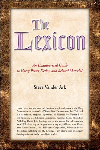 The lexicon : an unauthorized guide to Harry Potter fiction and related materials