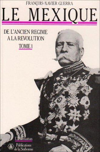Le Mexique de l'Ancien Régime à la Révolution