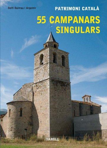 _Patrimoni catalˆ. 55 Campanars singulars