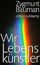 Wir Lebenskünstler (edition suhrkamp)