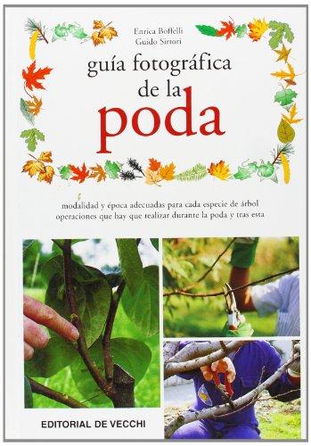 Guía fotográfica de la poda (Saber vivir) por Enrica Boffelli