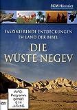 Die Wüste Negev - Faszinierende Entdeckungen im Land der Bibel