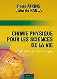 Chimie Physique pour les sciences de la vie - Livre+compléments en ligne