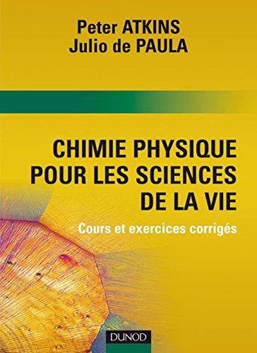 Chimie Physique pour les sciences de la vie - Livre+complments en ligne