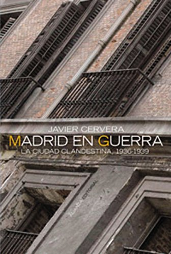Madrid en guerra (Alianza Ensayo) por Javier Cervera