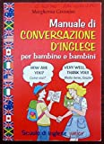 Manuale di conversazione d'inglese per bambine e bambini