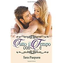 Tutto il tempo con te (A time for love Trilogy)