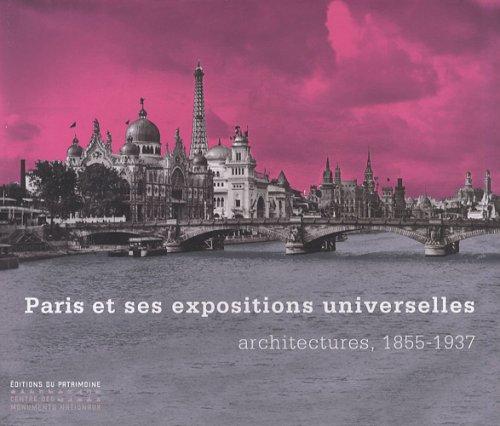 Paris et ses expositions universelles, architectur par Collectif
