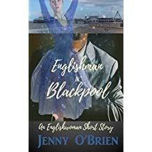 Englishman in Blackpool, Englishwoman Short Story