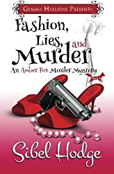Fashion, Lies, and Murder: Amber Fox Mysteries book #1 (Volume 1) by Sibel Hodge (2013-11-20)