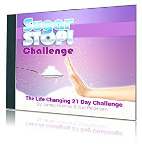 SugarStop Challenge - 21 Days to Better Health, Happiness and Weight Loss (CD ROM with mp3 Audio)