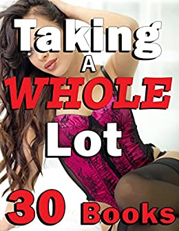 Taking a Whole Lot... 30 Book Bundle (Short Story Collection) (English Edition) par [Rammed, Krissi]