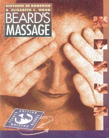 Beard's Massage by Giovanni DeDomenico Grad Dip(Physiotherapy) Dip TP MSc PhD MCSP MAPA MCPA (1997-02-19) (Tp-massage)