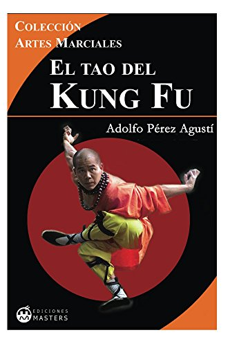 El Tao del Kung fu por Adolfo Pérez Agusti