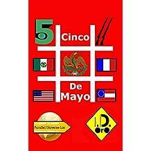 #CincoDeMayo (Edicion en español) (Parallel Universe List nº 111)