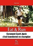 Eat & Run - Manger pour gagner...